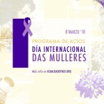 Programa de actos Día Internacional das Mulleres. Marzo 2018.